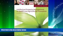 different   Executive Guide to Intellectual Property Management in Health and Agricultural