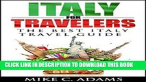 [PDF] Italy for Travelers, Italy Travel Guide (Places to Visit in Italy and Tourist Attractions in