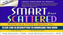 "[PDF] Smart but Scattered: The Revolutionary ""Executive Skills"" Approach to Helping Kids Reach"