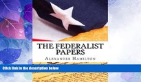 Must Have PDF  The Federalist Papers  Best Seller Books Best Seller