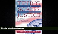 READ book  Tipping the Scales of Justice: Fighting Weight Based Discrimination  FREE BOOOK ONLINE