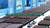 Top 10 Largest Army In The World : Strongest Army 2016