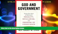 Big Deals  God and Government: Twenty-Five Years of Fighting for Equality, Secularism, and Freedom