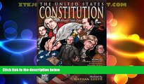 Big Deals  The United States Constitution: A Round Table Comic Graphic Adaptation  Full Read Most