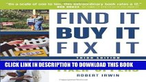 [PDF] Find It, Buy It, Fix It: The Insider s Guide to Fixer-Uppers Popular Online