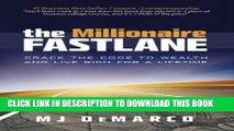 [PDF] The Millionaire Fastlane: Crack the Code to Wealth and Live Rich for a Lifetime Full Online