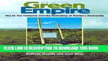 [PDF] Green Empire: The St. Joe Company and the Remaking of Florida s Panhandle Full Online