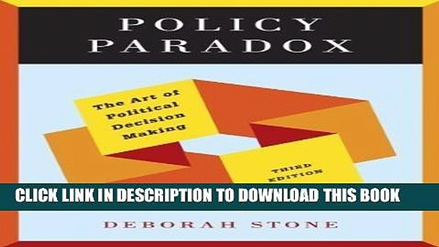 [PDF] Policy Paradox: The Art of Political Decision Making (Third Edition) (Edition Third Edition)