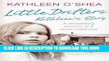 [PDF] Little Drifters: Kathleen s Story Popular Colection