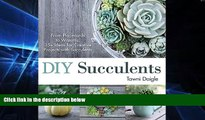 Enjoyed Read DIY Succulents: From Placecards to Wreaths, 35+ Ideas for Creative Projects with