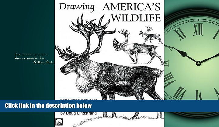 Choose Book Drawing America s Wildlife: An Artist s Portfolio of North American Animals