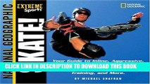 [PDF] Extreme Sports Skate!: Your Guide to Blading, Aggressive, Vert, Street, Roller Hockey, Speed
