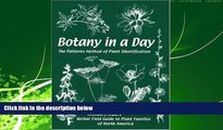 Popular Book Botany in a Day:  The Patterns Method of Plant Identification