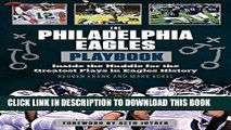 [PDF] The Philadelphia Eagles Playbook: Inside the Huddle for the Greatest Plays in Eagles History