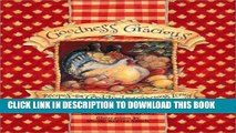 [PDF] Goodness Gracious:  Recipes for Good Food and Gracious Living Popular Online