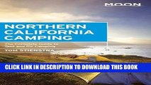 [PDF] Moon Northern California Camping: The Complete Guide to Tent and RV Camping (Moon Outdoors)