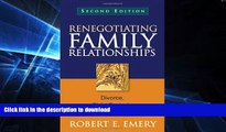 READ  Renegotiating Family Relationships, Second Edition: Divorce, Child Custody, and Mediation