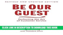 [PDF] Be Our Guest: Perfecting the Art of Customer Service (Disney Institute Book, A) Popular Online