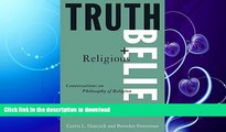 READ BOOK  Truth and Religious Belief: Philosophical Reflections on Philosophy of Religion  GET