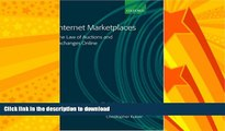 READ BOOK  Internet Marketplaces: The Law of Auctions and Exchanges Online FULL ONLINE