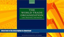 READ  The World Trade Organization: Law, Practice, and Policy (Oxford International Law Library)