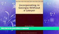 GET PDF  Incorporating in Georgia Without a Lawyer FULL ONLINE