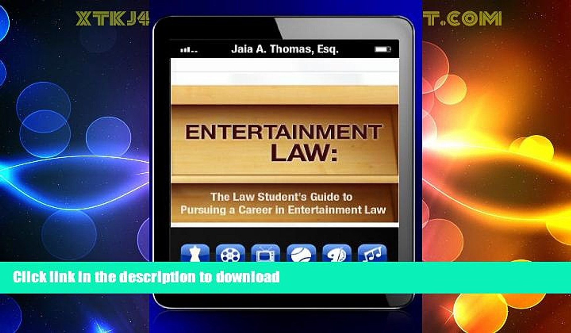 FAVORITE BOOK  Entertainment Law: The Law Student s Guide to Pursuing a Career in Entertainment