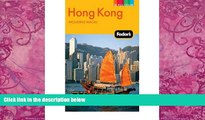 Books to Read  FODOR S HONG KONG: INCLUDING MACAU [WITH ON THE GO MAP] (FODOR S HONG KONG) by