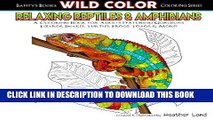 [PDF] Relaxing Reptiles   Amphibians: Adult Coloring Book (Wild Color) (Volume 1) Popular Colection