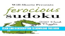 [PDF] Will Shortz Presents Ferocious Sudoku: 200 Hard Puzzles Full Colection