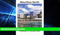 READ FULL  Mauritius North: Port Louis, Pamplemousses and Riviere du Rempart (Photo Albums)