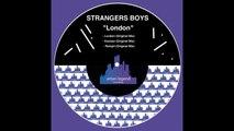 Strangers Boys - London (Original Mix)