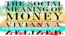 [PDF] The Social Meaning of Money: Pin Money, Paychecks, Poor Relief, and Other Currencies Popular