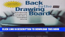 [Read PDF] Back to the Drawing Board: Designing Corporate Boards for a Complex World Ebook Free