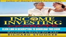 [PDF] Income Investing Secrets: How to Receive Ever-Growing Dividend and Interest Checks,
