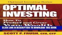 [PDF] Optimal Investing: How to Protect and Grow Your Wealth with Asset Allocation Popular Colection