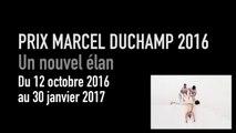 Teaser | Prix Marcel Duchamp 2016, les nommés | Exposition