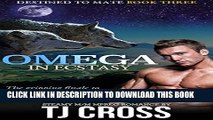[PDF] Omega In Ecstasy: A Destined To Mate M/M Alpha Omega Mpreg Paranormal Romance Full Online