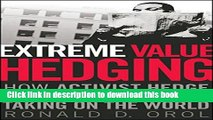 [PDF] Extreme Value Hedging: How Activist Hedge Fund Managers Are Taking on the World Popular Online