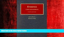 READ book  Evidence, Cases and Materials: Cases and Materials (University Casebook Series) READ