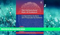 READ book  The Exclusionary Rule of Evidence: Comparative Analysis and Proposals for Reform