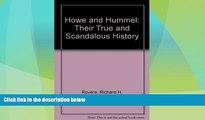 Big Deals  Howe   Hummel: Their True and Scandalous History  Best Seller Books Best Seller