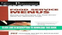 [Read PDF] Food Service Menus: Pricing and Managing the Food Service Menu for Maximun Profit (The