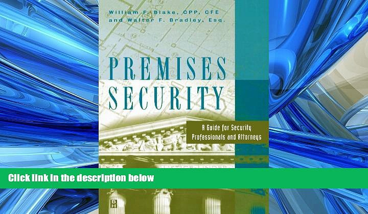 READ book  Premises Security: A Guide for Security Professionals and Attorneys  FREE BOOOK ONLINE