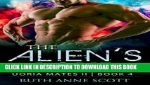 [PDF] FREE Alien Romance: The Alien s Love: A Sci-fi Alien Warrior Invasion Abduction Romance