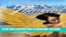 [PDF] FREE Passion of Thunder (Thunder Trilogy) (Volume 2) [Read] Full Ebook