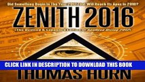 [PDF] FREE Zenith 2016: Did Something Begin In The Year 2012 That Will Reach Its Apex In 2016?