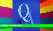 Must Have  Questions   Answers: Criminal Law- Multiple Choice and Short Questions and Answers