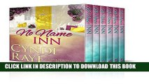 [PDF] FREE No Name Inn: Short Story Romance Complete Boxed Set [Download] Online