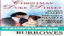 [PDF] FREE Christmas in Duke Street: An Anthology of Holiday Historical Romances [Download] Online